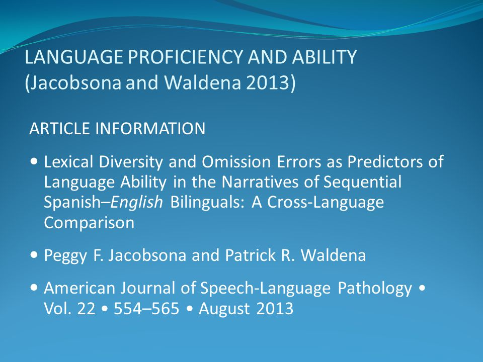 LANGUAGE PROFICIENCY AND ABILITY (Jacobsona and Waldena 2013)