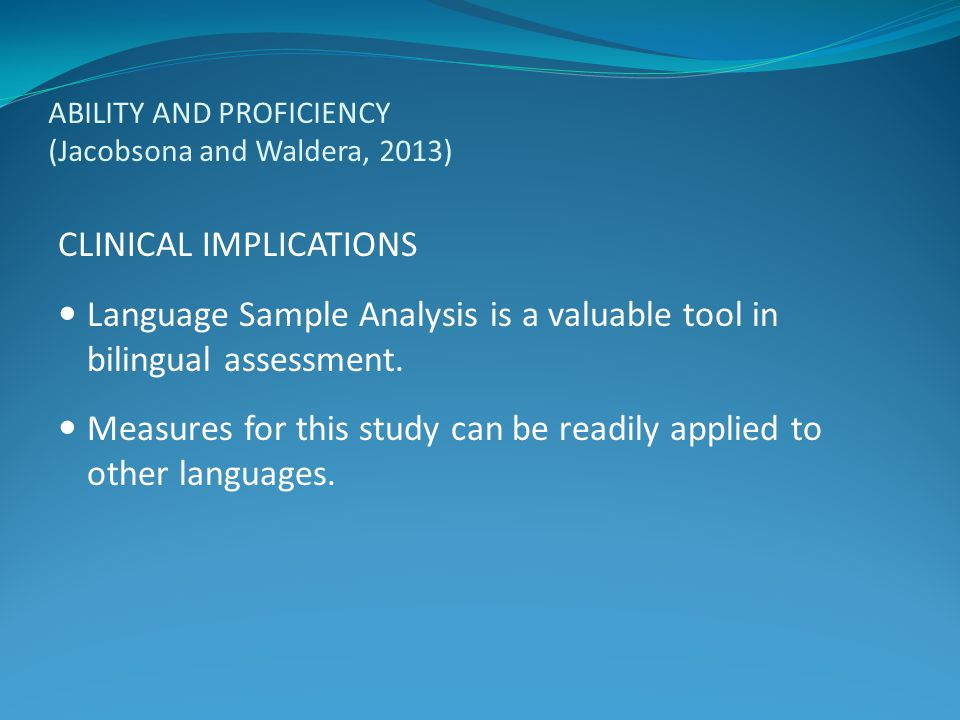 ABILITY AND PROFICIENCY (Jacobsona and Waldera, 2013)