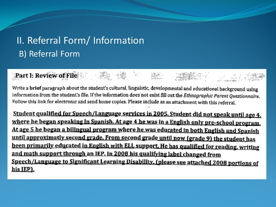 II. Referral Form/ Information