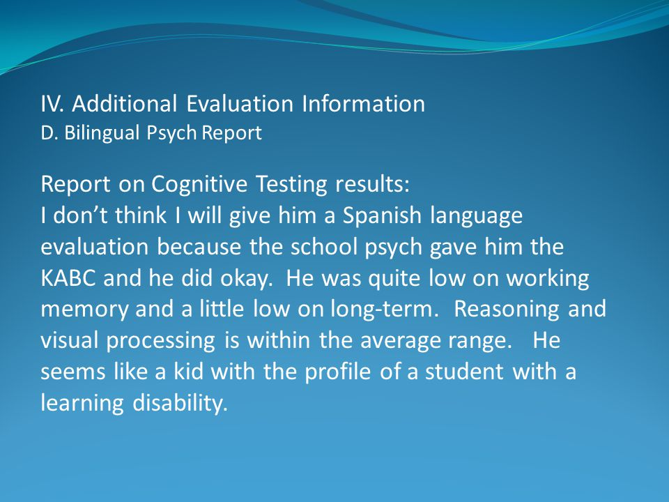 IV. Additional Evaluation Information