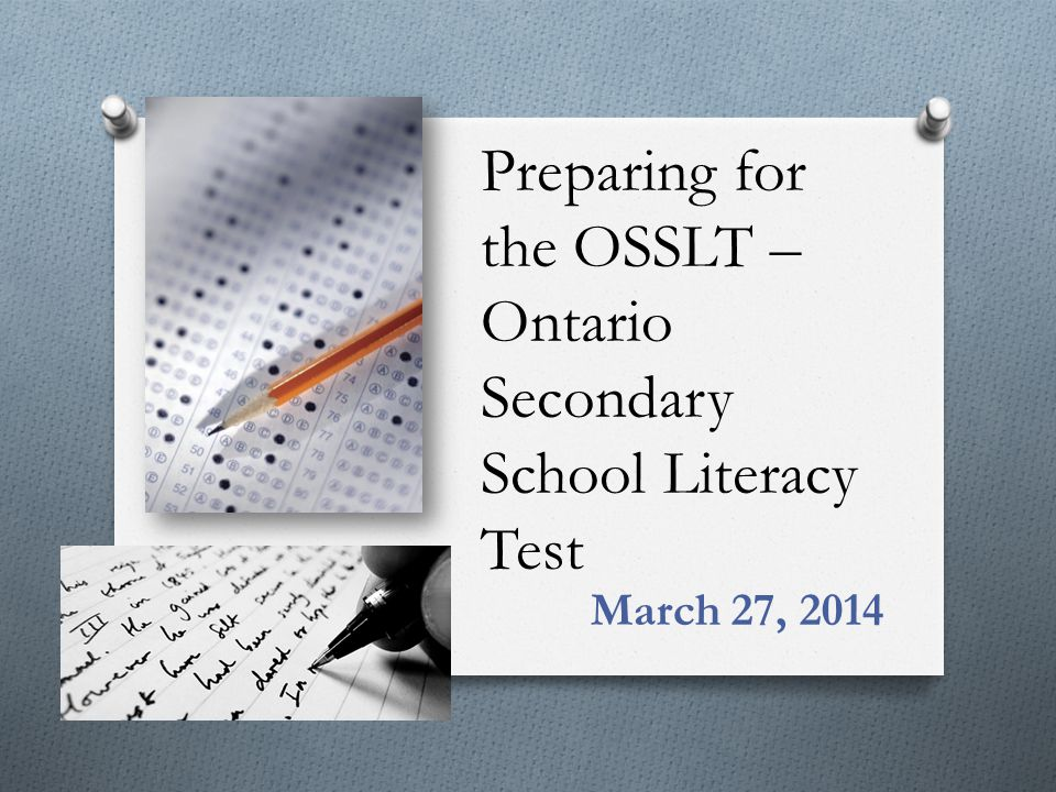 Preparing for the OSSLT – Ontario Secondary School Literacy Test