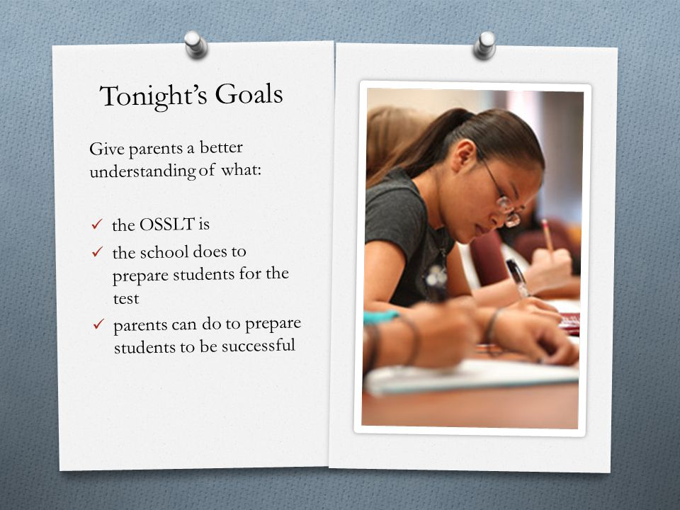 Tonight's Goals Give parents a better understanding of what: