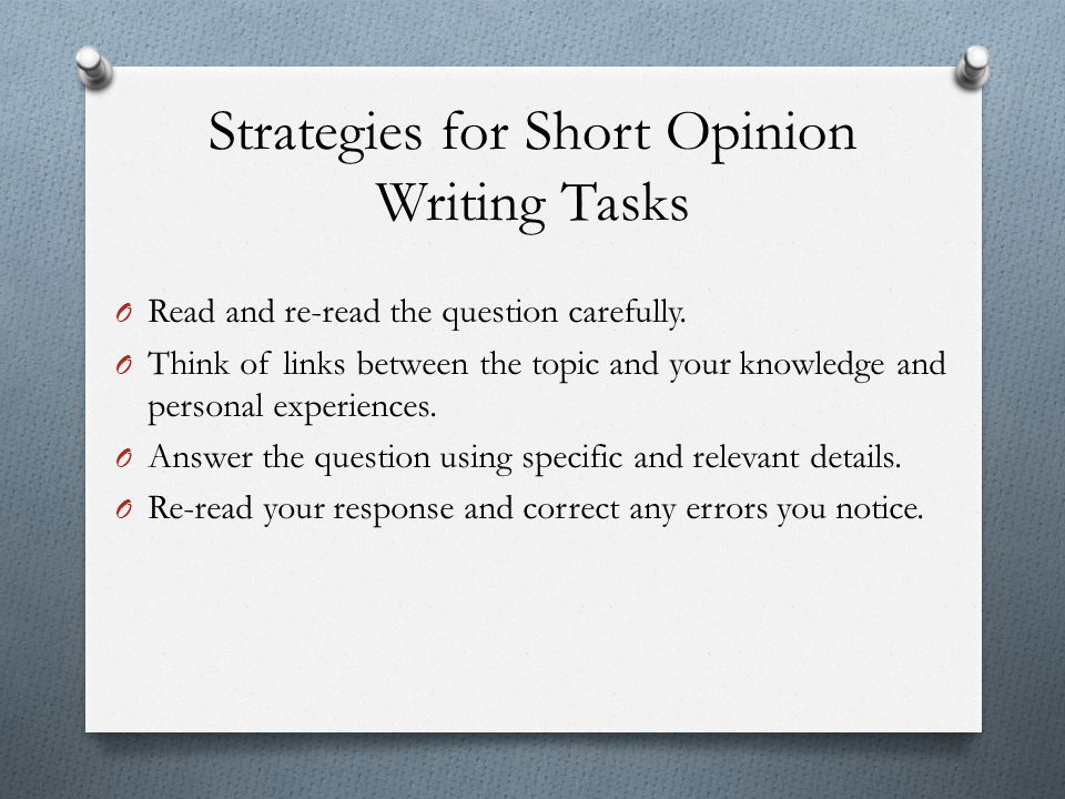 Strategies for Short Opinion Writing Tasks
