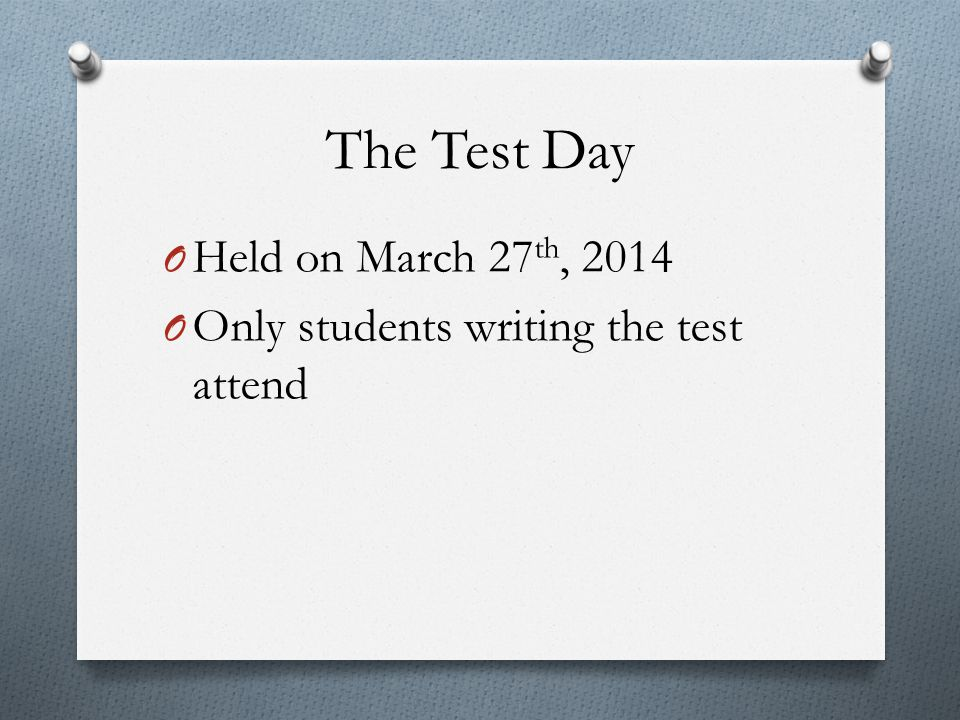 The Test Day Held on March 27th, 2014