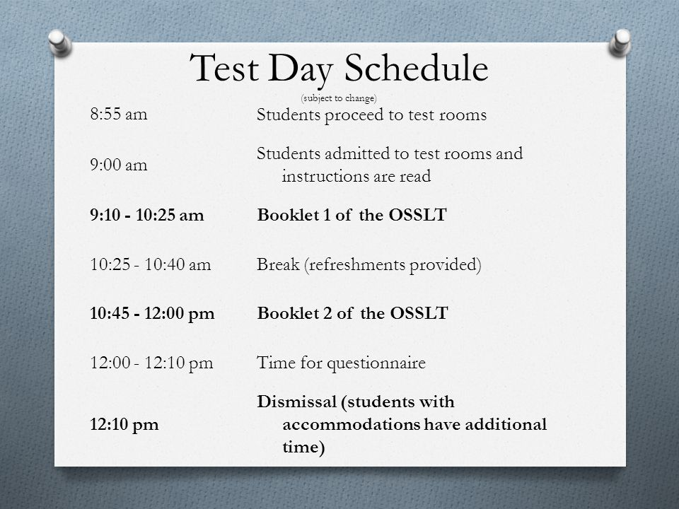 Test Day Schedule (subject to change)