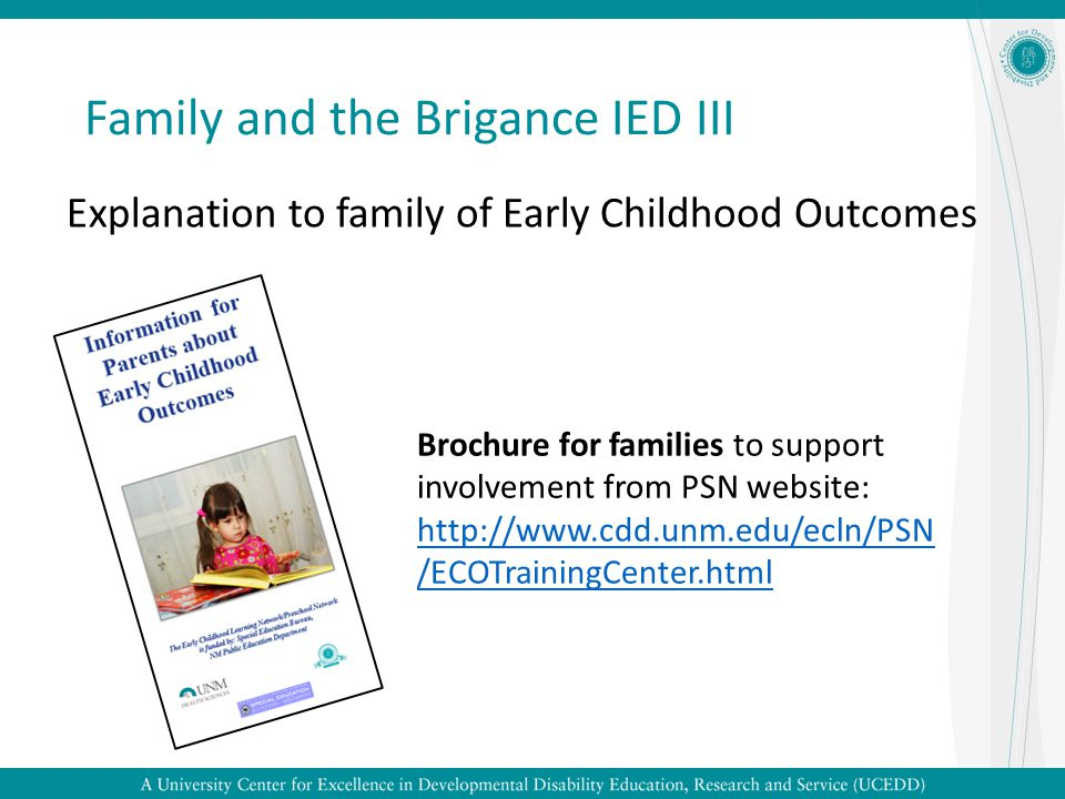 Family and the Brigance IED III