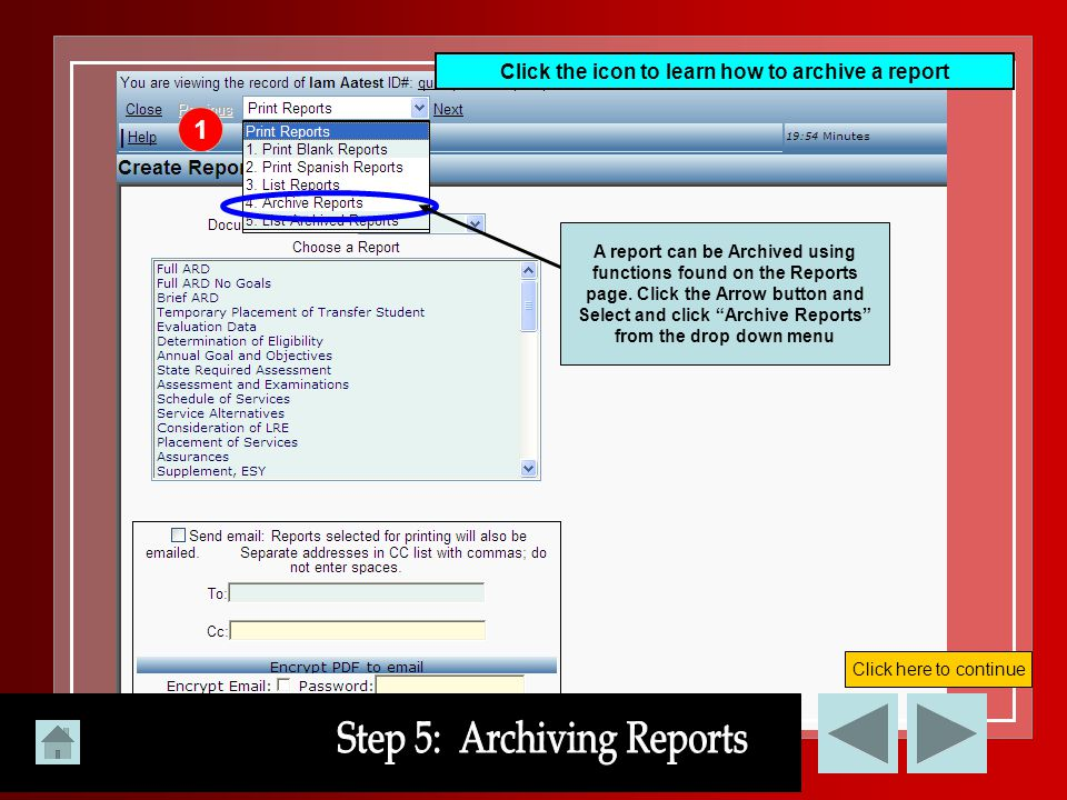 Click the icon to learn how to archive a report