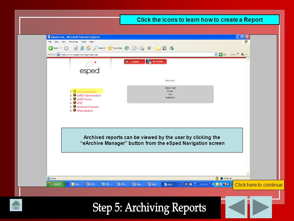 Step 5: Archiving Reports