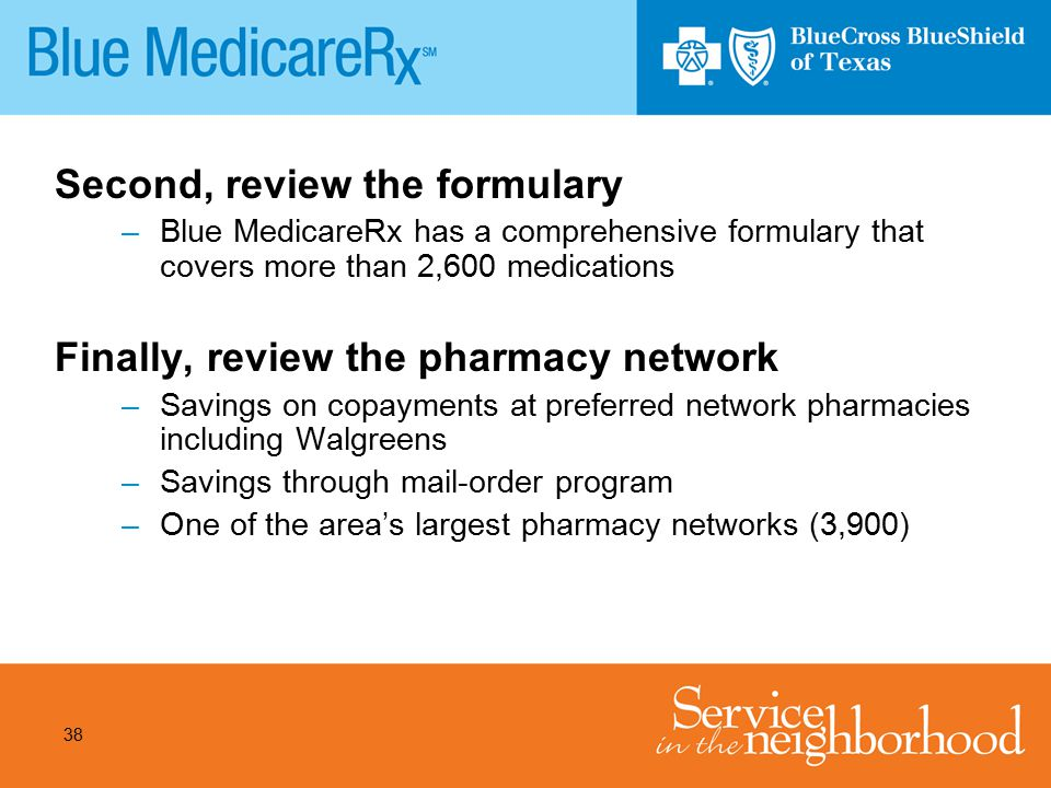 Second, review the formulary