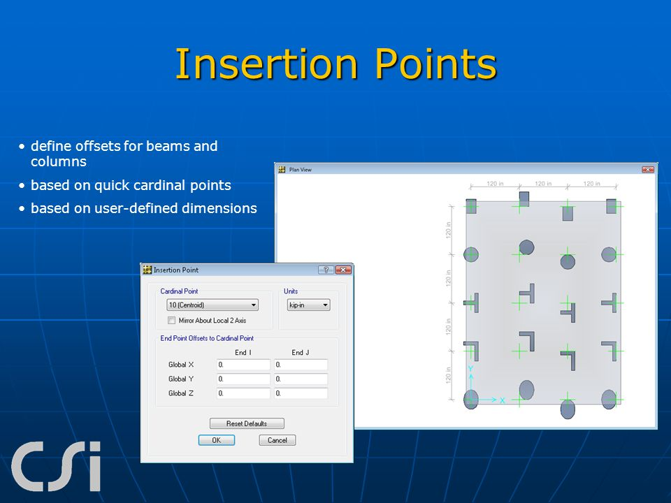 Insertion Points define offsets for beams and columns