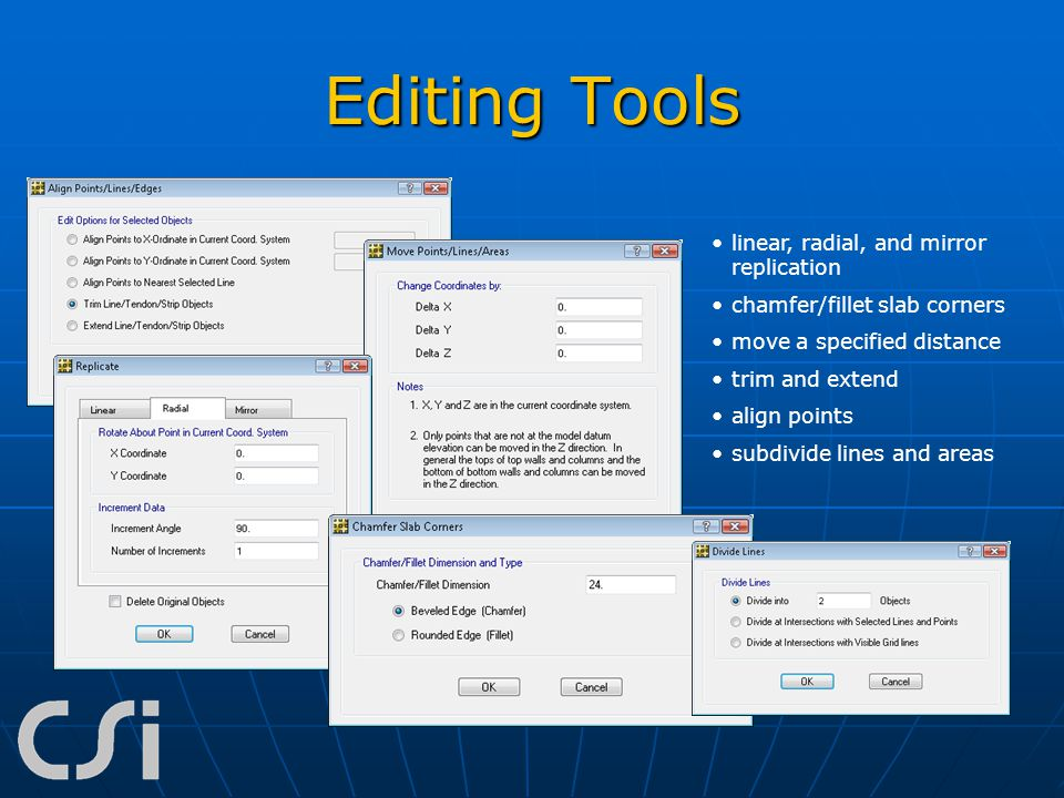 Editing Tools linear, radial, and mirror replication
