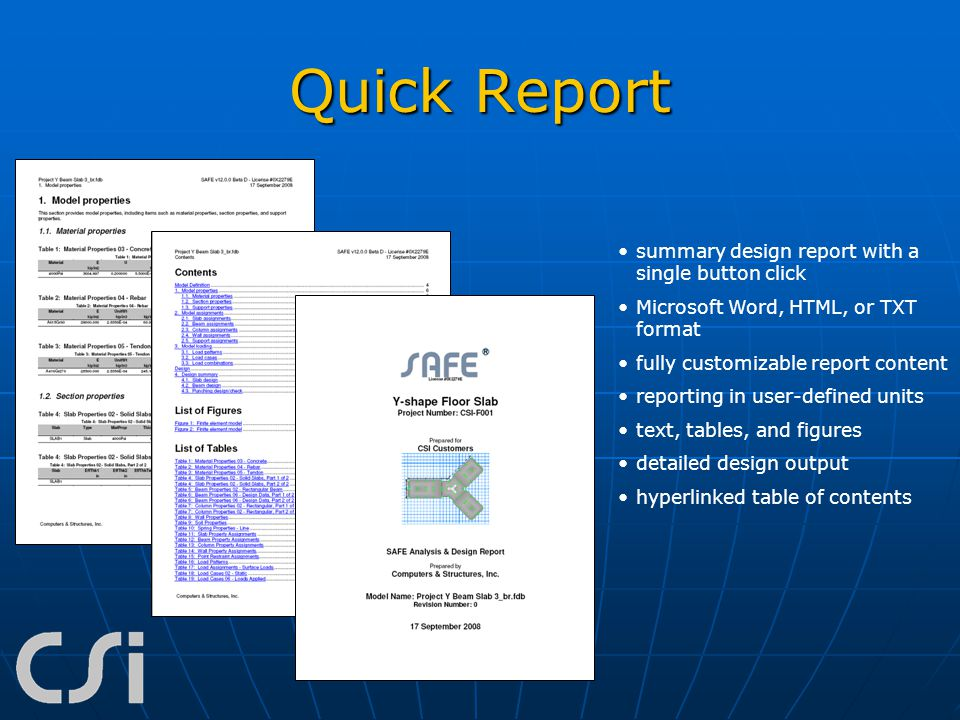 Quick Report summary design report with a single button click