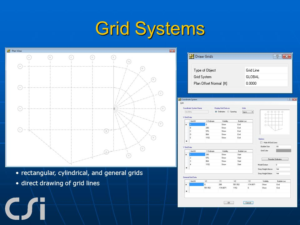 Grid Systems rectangular, cylindrical, and general grids