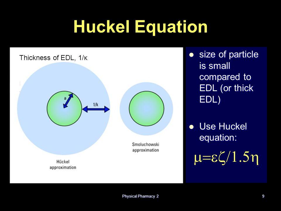 Huckel Equation m=ez/1.5h