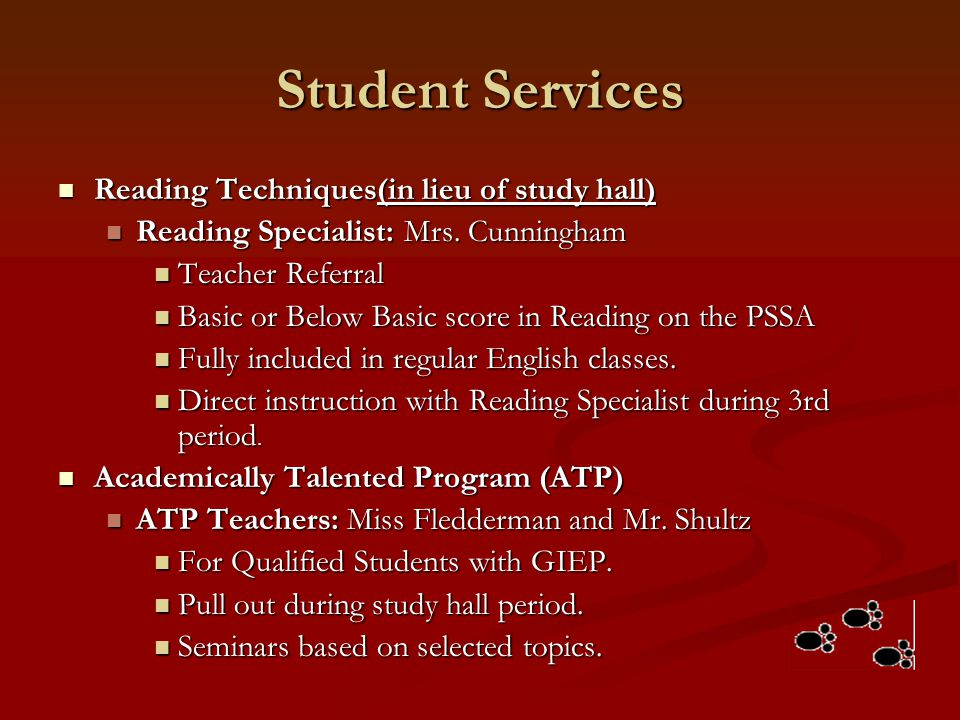 Student Services Reading Techniques(in lieu of study hall)