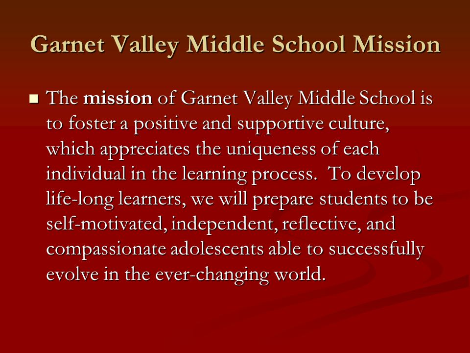 Garnet Valley Middle School Mission