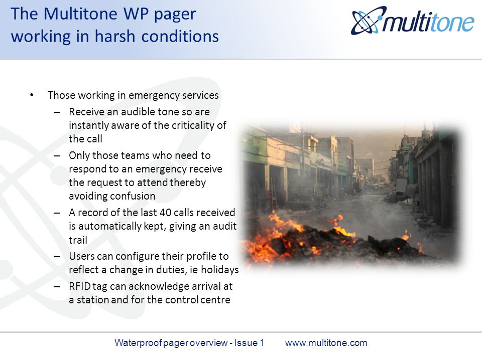 The Multitone WP pager working in harsh conditions