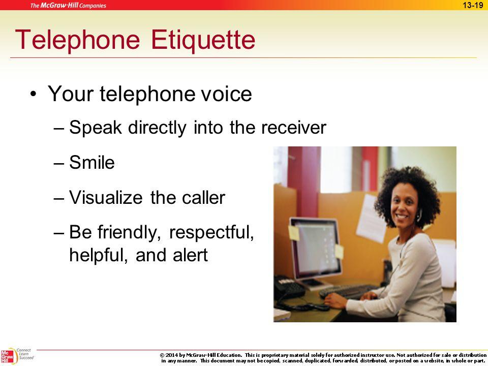 Telephone Etiquette Your telephone voice