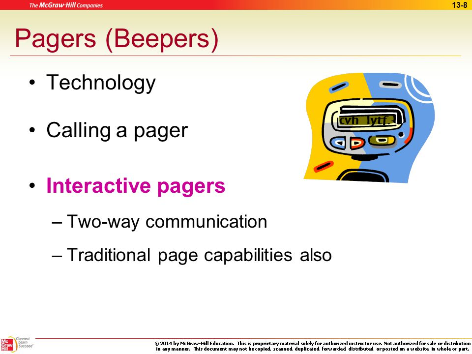 Pagers (Beepers) Technology Calling a pager Interactive pagers