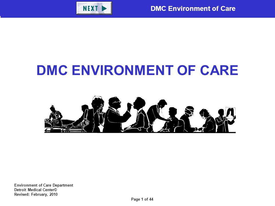 DMC ENVIRONMENT OF CARE