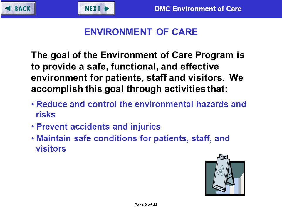 ENVIRONMENT OF CARE