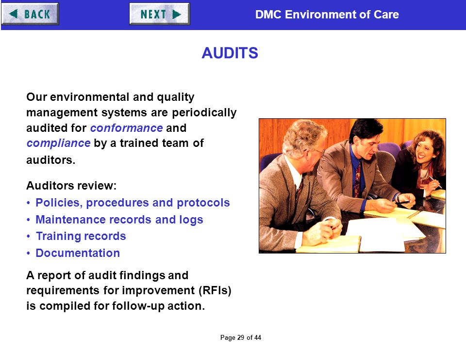 AUDITS Our environmental and quality