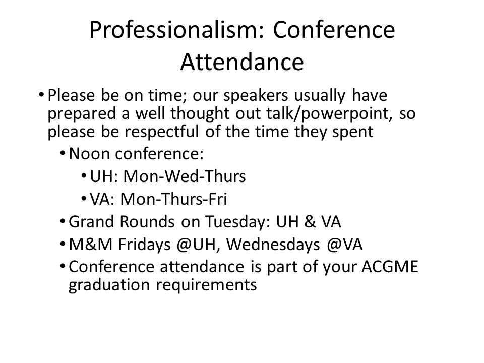 Professionalism: Conference Attendance