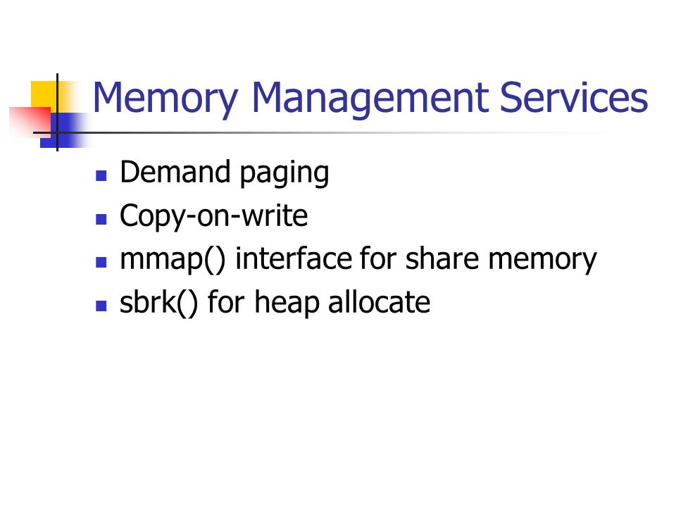 Memory Management Services