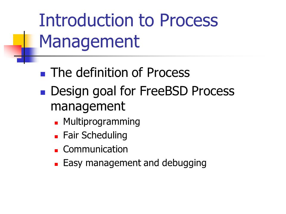 Introduction to Process Management