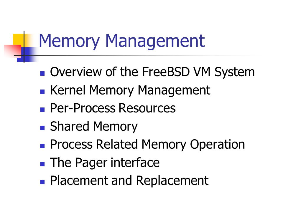 Memory Management Overview of the FreeBSD VM System