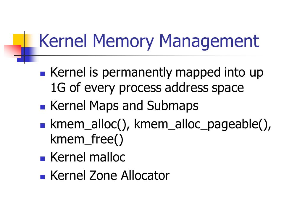 Kernel Memory Management