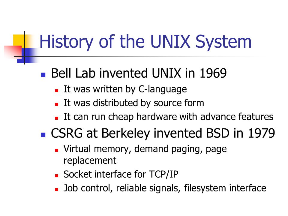 History of the UNIX System