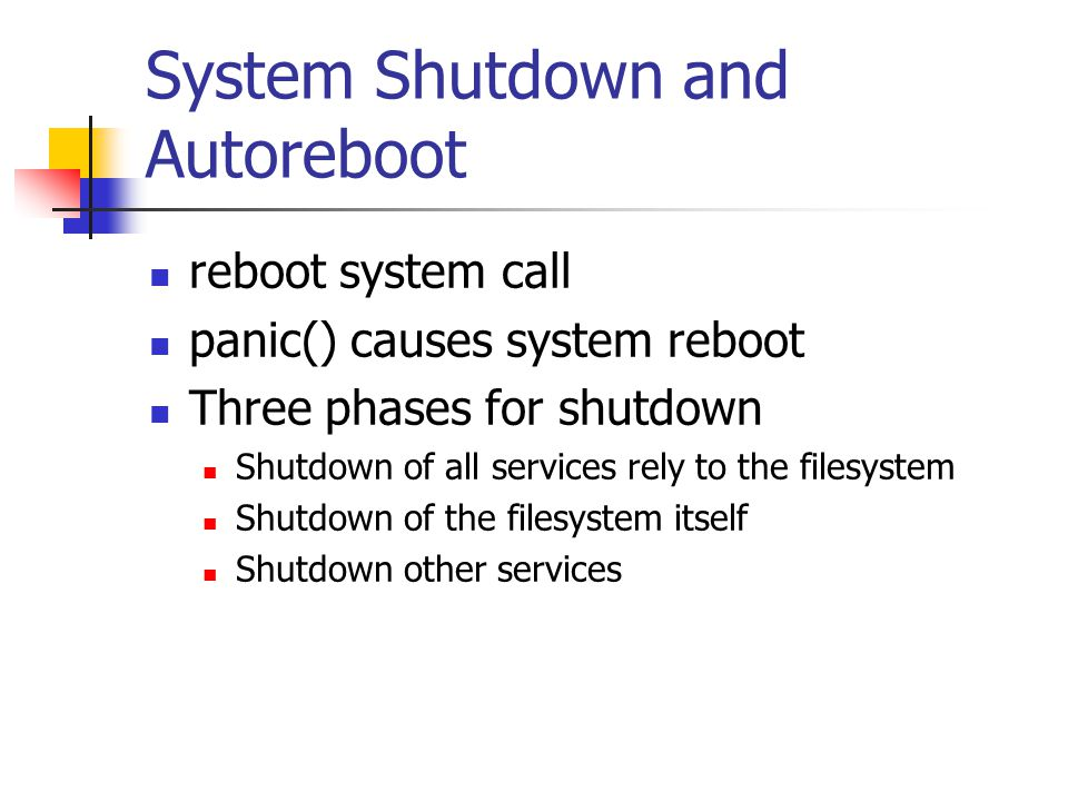 System Shutdown and Autoreboot
