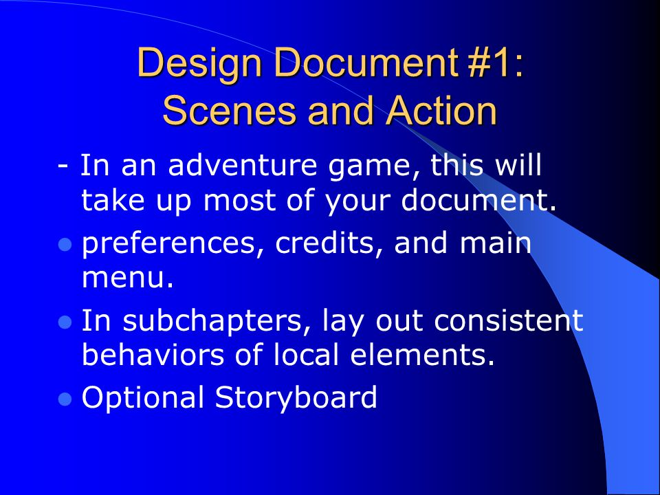 Design Document #1: Scenes and Action