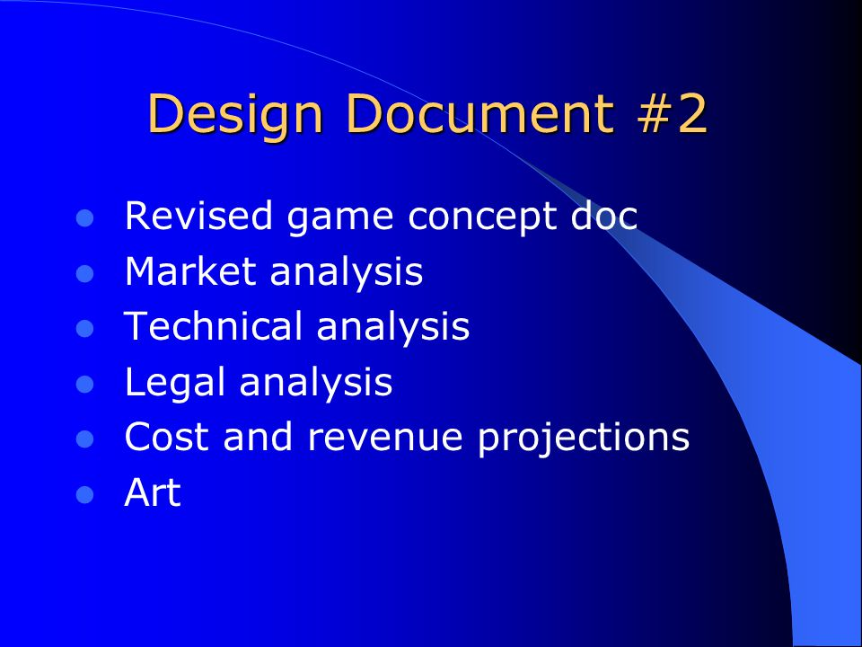 Design Document #2 Revised game concept doc Market analysis