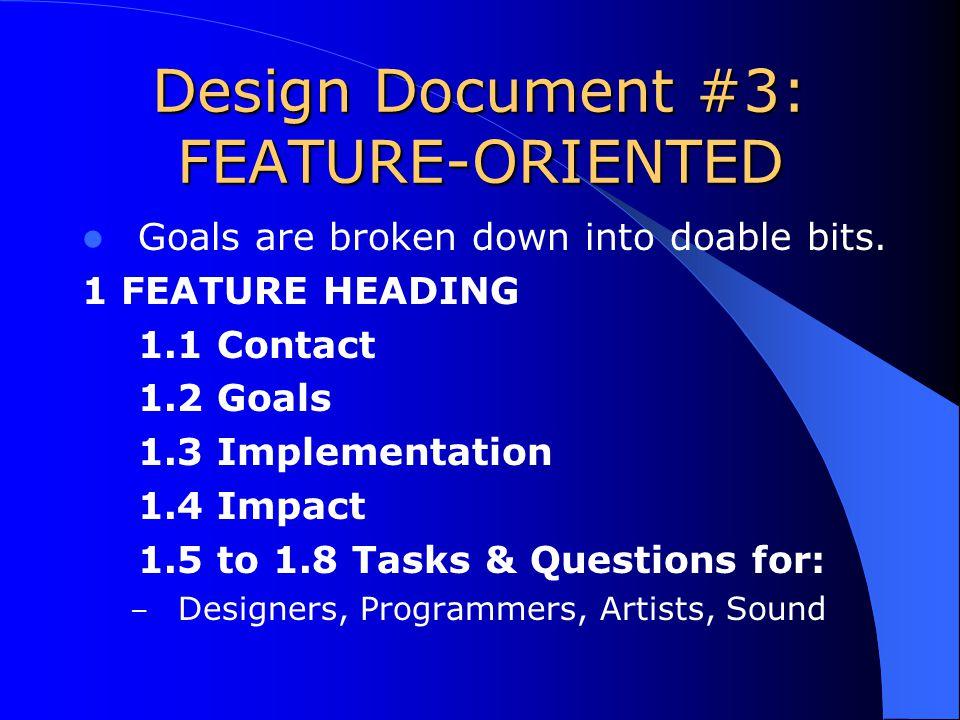Design Document #3: FEATURE-ORIENTED