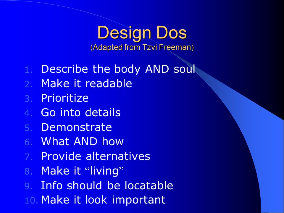 Design Dos (Adapted from Tzvi Freeman)