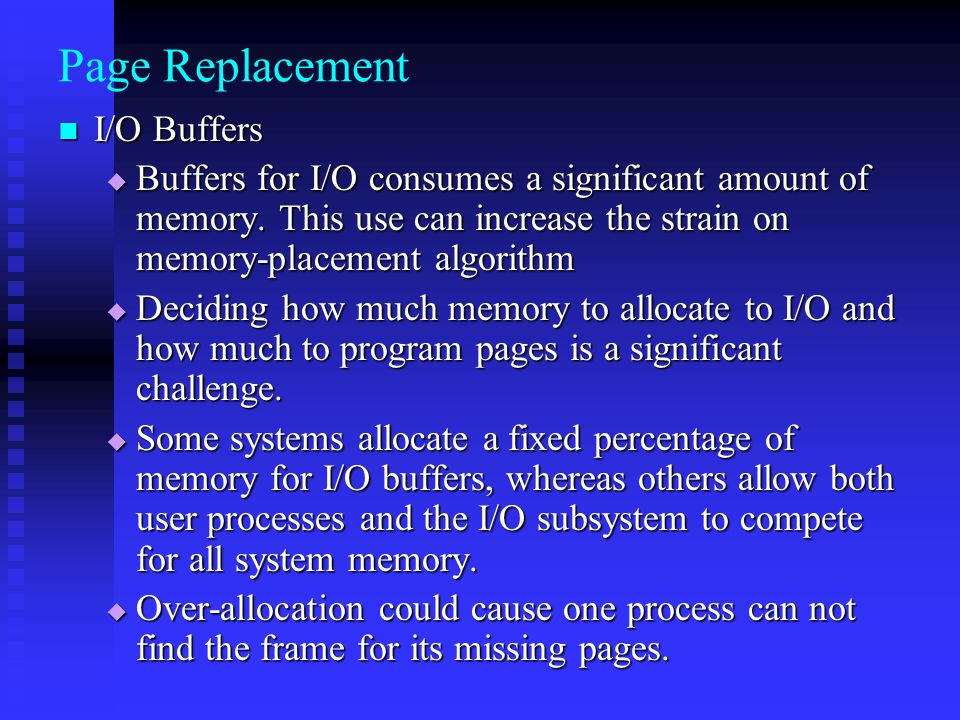 Page Replacement I/O Buffers