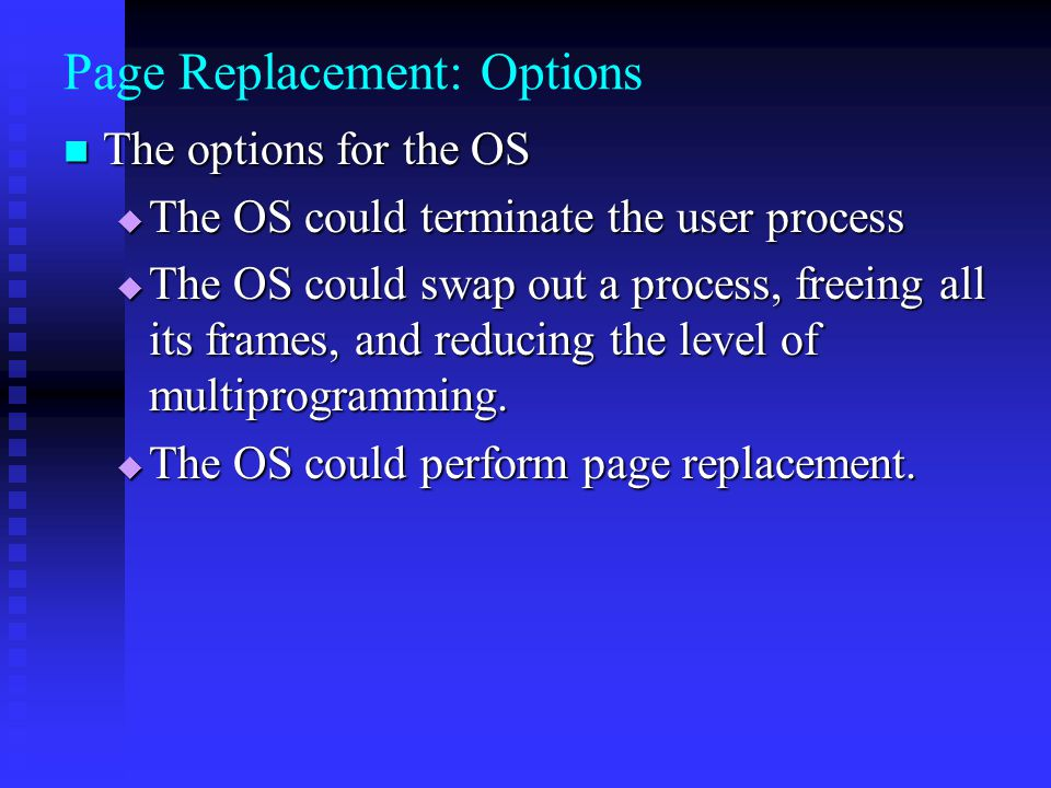 Page Replacement: Options