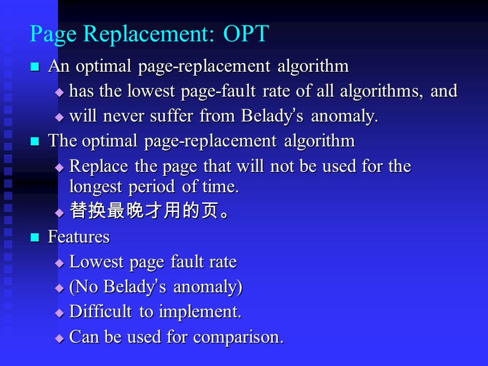 Page Replacement: OPT An optimal page-replacement algorithm
