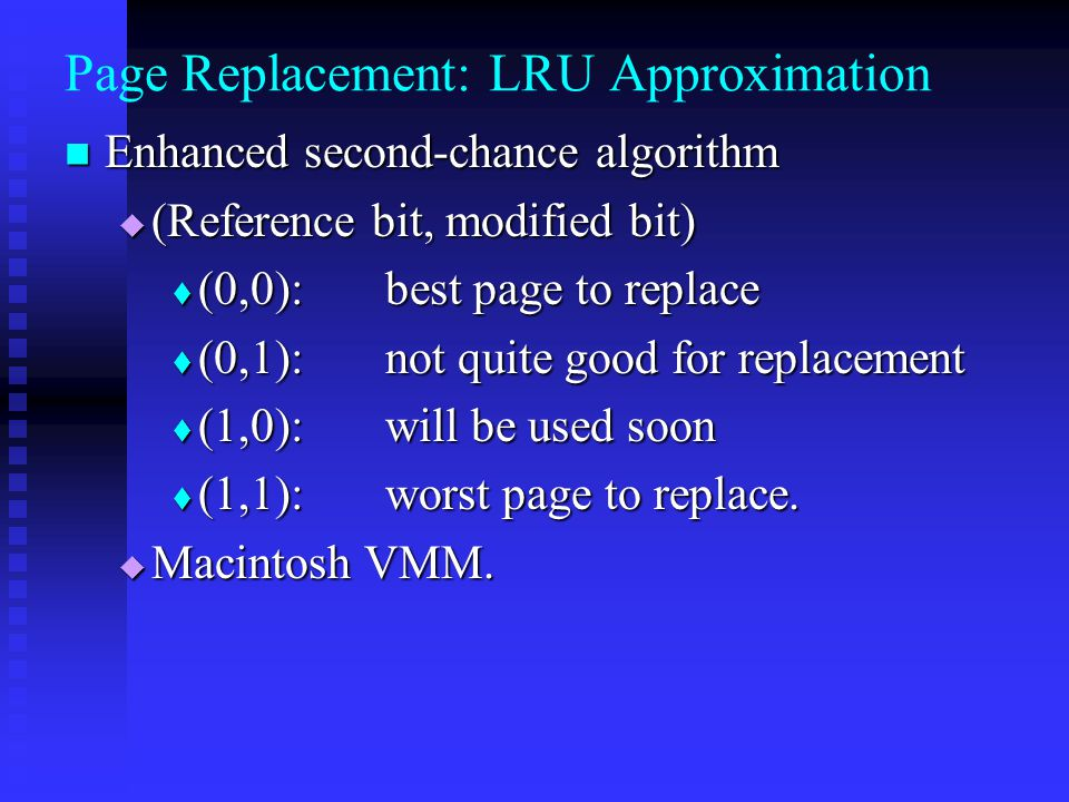 Page Replacement: LRU Approximation
