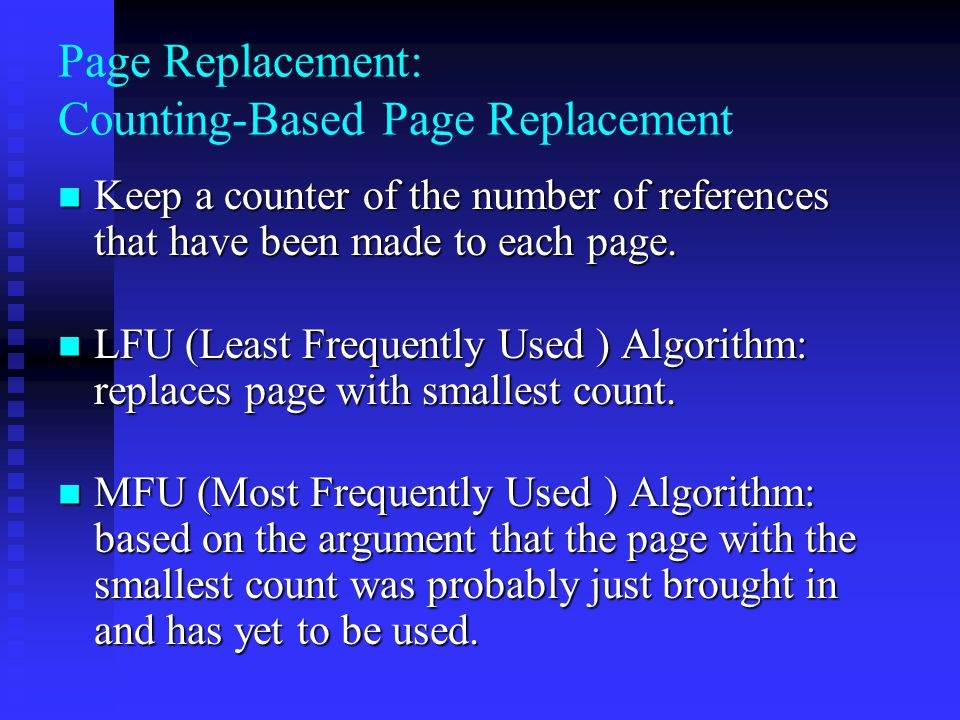 Page Replacement: Counting-Based Page Replacement