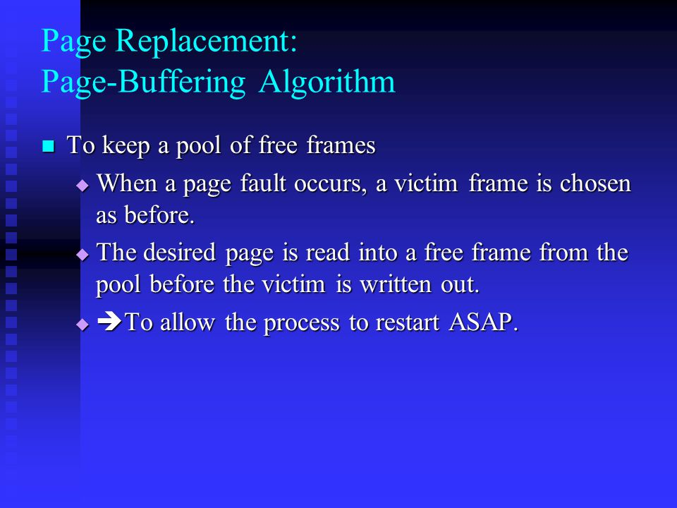 Page Replacement: Page-Buffering Algorithm