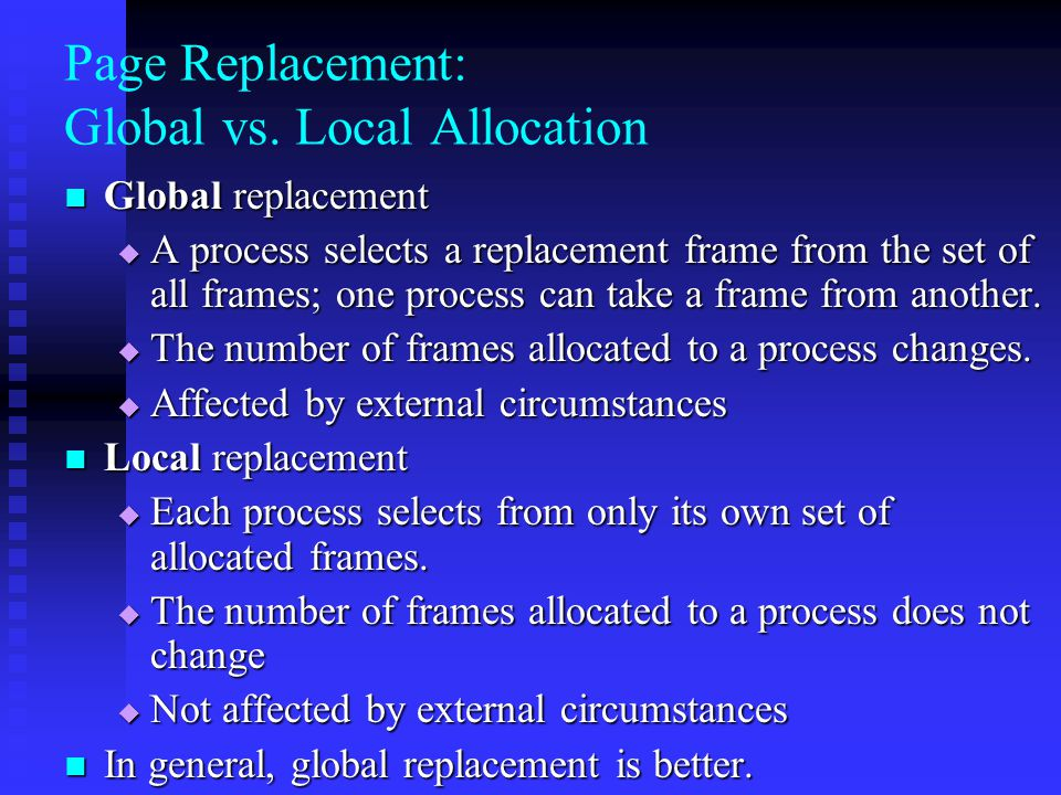 Page Replacement: Global vs. Local Allocation