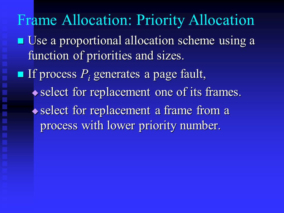 Frame Allocation: Priority Allocation