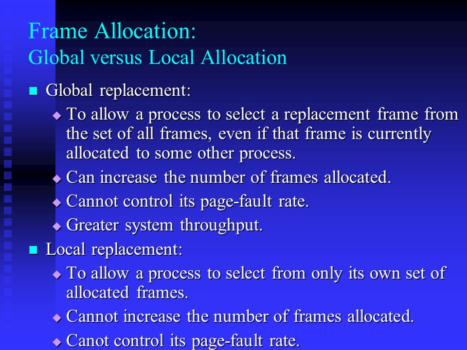 Frame Allocation: Global versus Local Allocation