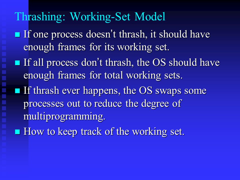 Thrashing: Working-Set Model