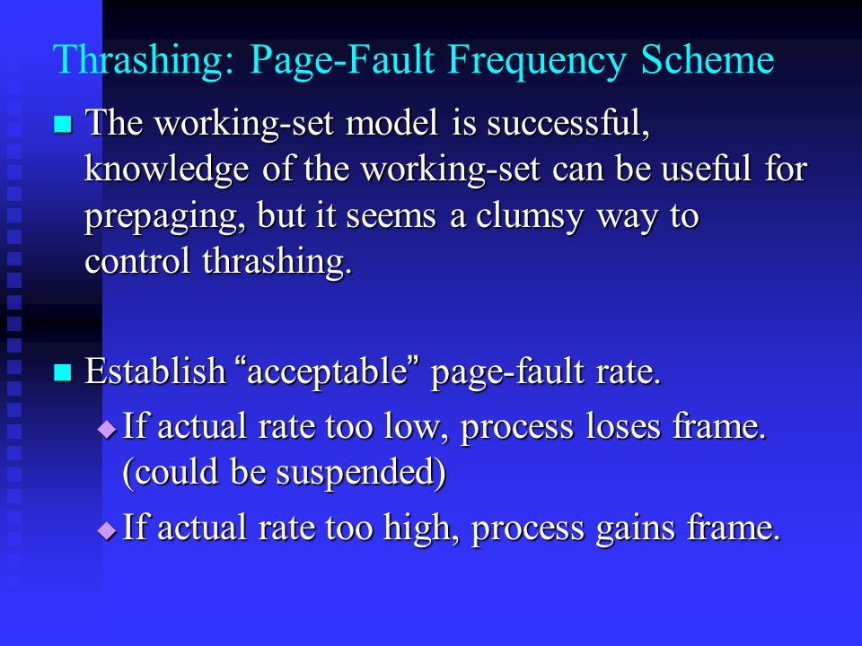 Thrashing: Page-Fault Frequency Scheme