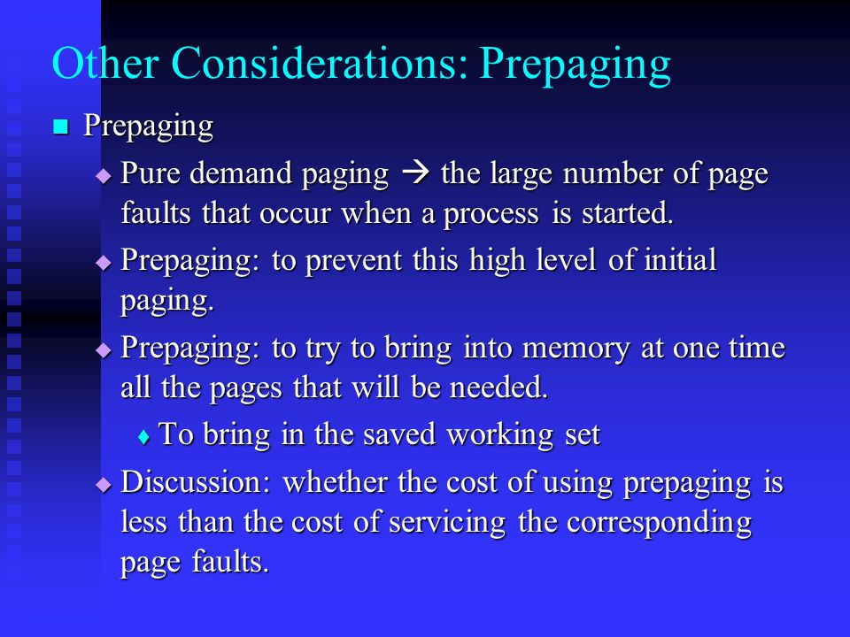 Other Considerations: Prepaging