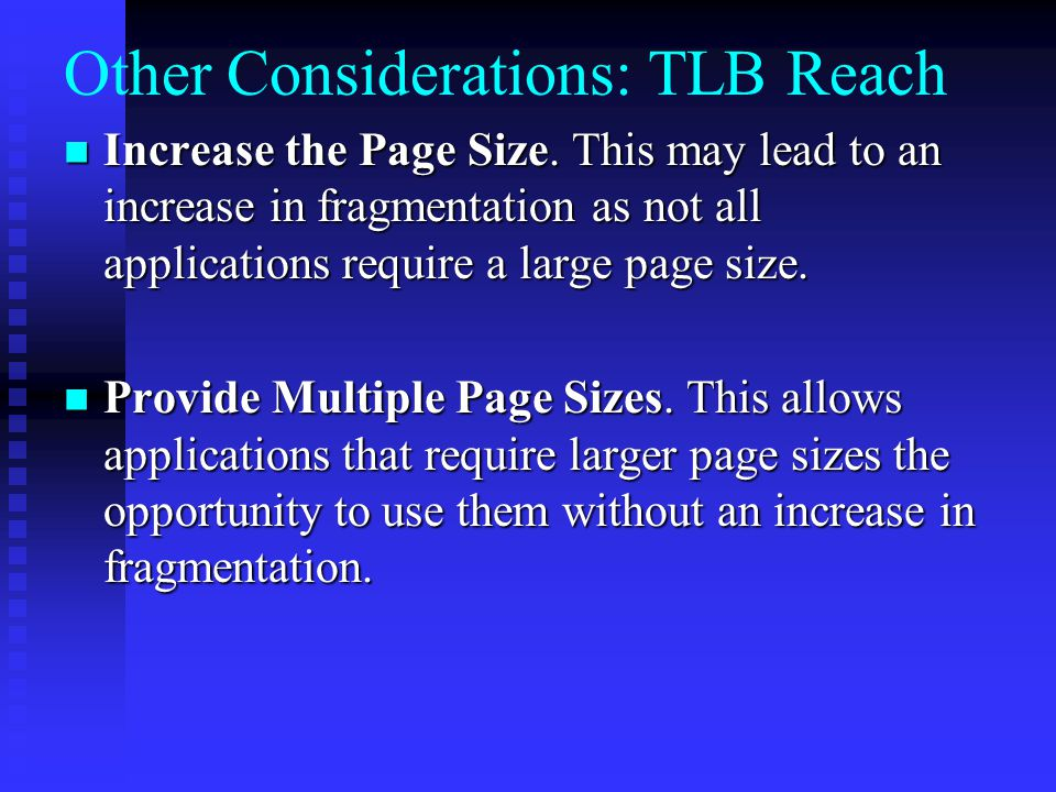 Other Considerations: TLB Reach